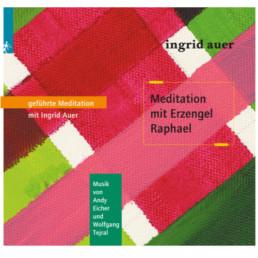 Meditation mit Erzengel Raphael Cover